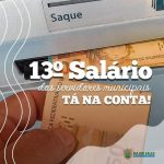 Já está na conta o 13° de todos os servidores municipais do municipio de Major Sales/RN
