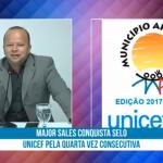 Major Sales conquista Selo UNICEF pela quarta vez consecutiva.Veja vídeo