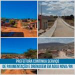 PREFEITURA CONTINUA SERVIÇO DE PAVIMENTAÇÃO E DRENAGEM EM AGUA NOVA/RN