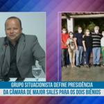 Grupo situacionista define presidência da Câmara de Major Sales para os dois biênios. Veja vídeo