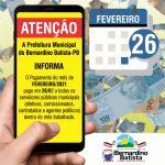 Pagamento em dia: Salarios de fevereiro já estão nas contas dos servidores de Bernardino Batista.