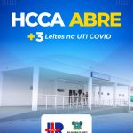 Hospital Regional abre mais 3 leitos de UTI para tratamento do coronavírus em Pau dos Ferros