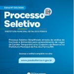 Prefeitura de Pau dos Ferros lança edital de processo seletivo!