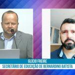 Secretário de educação fala sobre o andamento da pasta no município de Bernardino Batista. Veja vídeo