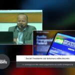 Social: Presidente Jair Bolsonaro edita decreto e  prorroga por três meses pagamento do auxílio emergencial – VEJA VÍDEO