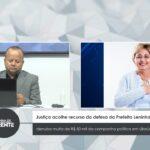 VEJA VÍDEO: Justiça acolhe recurso da defesa da Prefeita Leninha e derruba multa de R$ 50 mil da campanha política em Uiraúna