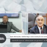 """VEJA VÍDEO: Após afirmações, Getúlio Rego cobra revelação de nomes da oposição que se """"ofereceram ao governo"""" do RN"""