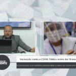 VEJA VÍDEO: Vacinação contra a COVID: Público acima dos 18 anos é  convocado a se cadastrar para receber a sobra da vacina em Natal