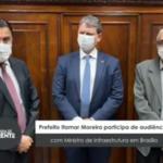 Prefeito Itamar Moreira participa de audiência com Ministro de Infraestrutura em Brasília – VEJA VÍDEO