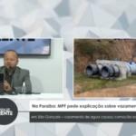 VEJA VÍDEO: MPF pede explicação sobre vazamento em São Gonçalo – vazamento de agua causou comoção social