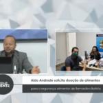 VEJA VÍDEO: Aldo Andrade solicita doação de alimentos para a segurança alimentar de Bernardino Batista