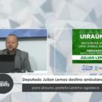 VEJA VÍDEO: Deputado Julian Lemos destina ambulância para Uiraúna, prefeita Leninha agradece