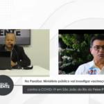 Na Paraíba: Ministério público vai investigar vacinação contra a COVID-19 em São João do Rio do Peixe-PB – VEJA VÍDEO