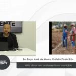 Em poço José de Moura: Prefeito Paulo Brás visita obras em andamento no município – VEJA VÍDEO