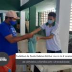 VEJA VÍDEO: Prefeitura de Santa Helena distribui cerca de 4 toneladas de alimentos a famílias em vulnerabilidade