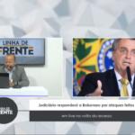VEJA VÍDEO: Judiciário responderá a Bolsonaro por ataques feitos em live na volta do recesso